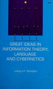 Cover of: Great ideas in information theory, language and cybernetics