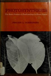 Cover of: Photosynthesis, the basic process of food-making in green plants