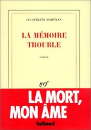 Cover of: La mémoire trouble