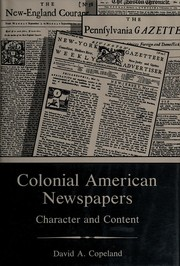 Cover of: Colonial American newspapers: character and content