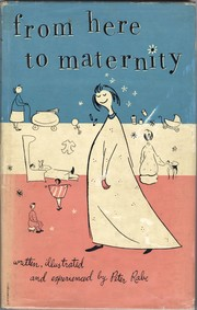 Cover of: From here to maternity