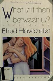 Cover of: What is it then between us?