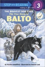 Cover of: The bravest dog ever: the true story of Balto