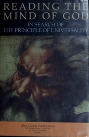 Cover of: Reading the mind of God: in search of the principle of universality