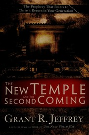 Cover of: The new temple and the Second Coming