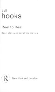 Cover of: Reel to real: Race, Sex and Class at the Movies