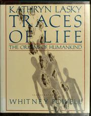 Cover of: Traces of life: The Origins of Humankind