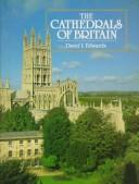 Cover of: The cathedrals of Britain