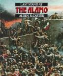 Cover of: Last stand at the Alamo