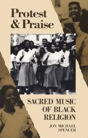 Cover of: Protest & praise