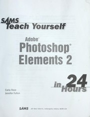 Cover of: Sams teach yourself Adobe Photoshop Elements 2 in 24 hours