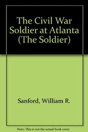 Cover of: The Civil War soldier at Atlanta