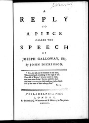Cover of: A reply to a piece called The speech of Joseph Galloway, Esq