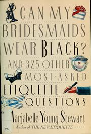 Cover of: Can my bridesmaids wear black?