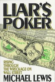 Cover of: Liar's Poker: Rising Through the Wreckage on Wall Street
