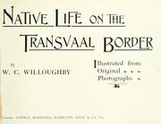 Cover of: Native life on the Transvaal border