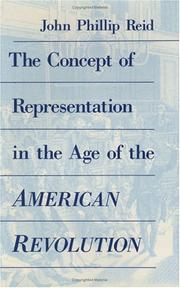 Cover of: The concept of representation in the age of the American Revolution