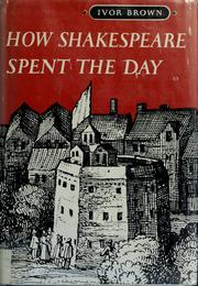 Cover of: How Shakespeare spent the day