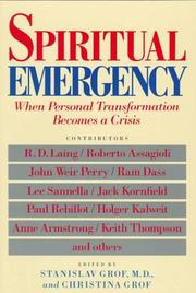 Cover of: Spiritual emergency: when personal transformation becomes a crisis