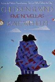 Cover of: Children of the Wind: Five Novellas