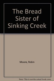 Cover of: The Bread Sister of Sinking Creek