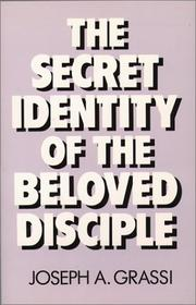 Cover of: The secret identity of the Beloved Disciple