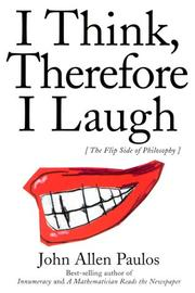Cover of: I Think, Therefore I Laugh: An Alternative Approach to Philosophy