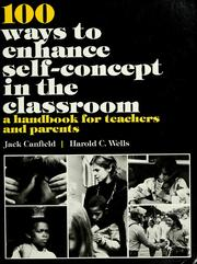 Cover of: 100 ways to enhance self-concept in the classroom