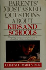 Cover of: Parents' most-asked questions about kids and schools