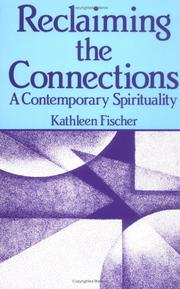 Cover of: Reclaiming the connections: a contemporary spirituality