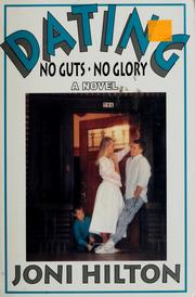 Cover of: Dating: No Guts, No Glory