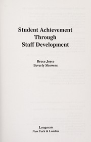 Cover of: Student achievement through staff development