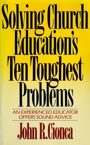 Cover of: Solving church education's ten toughest problems