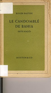 Cover of: Le candomblé de Bahia, rite Nagô