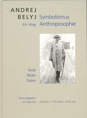 Cover of: Symbolismus, Anthroposophie: ein Weg : Texte, Bilder, Daten