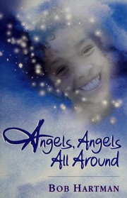 Cover of: Angels, angels all around: Bible stories retold
