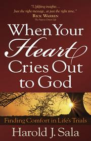 Cover of: When your heart cries out to God