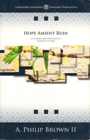 Cover of: Hope amidst ruin: a literary and theological analysis of Ezra