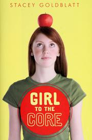 Cover of: Girl to the core