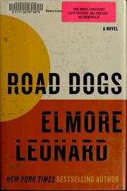 Cover of: Road dogs: A Novel