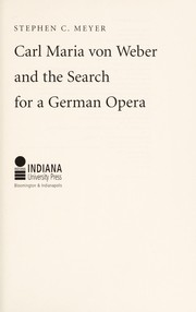 Cover of: Carl Maria Von Weber and the Search for a German Opera