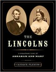 Cover of: The Lincolns: a scrapbook look at Abraham and Mary