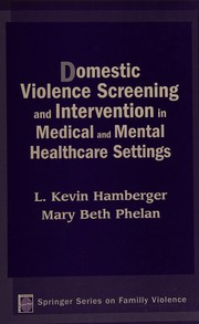 Cover of: Domestic violence screening and intervention in medical and mental healthcare settings