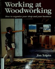 Cover of: Working at woodworking