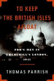 "Cover of: ""To keep the British Isles afloat"": FDR's men in Churchill's London, 1941"