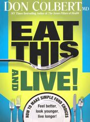 Cover of: Eat this and live