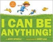 Cover of: I can be anything!
