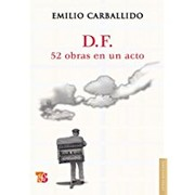 Cover of: D.F., 52 obras en un acto