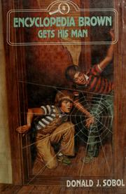 Cover of: Encyclopedia Brown Gets His Man