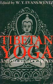 Cover of: Tibetan yoga and secret doctrines